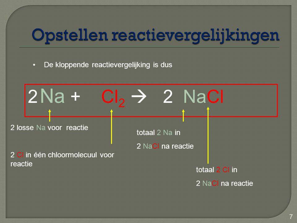 Opstellen reactievergelijkingen