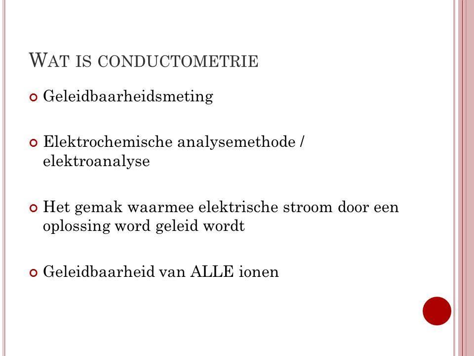 Wat is conductometrie Geleidbaarheidsmeting