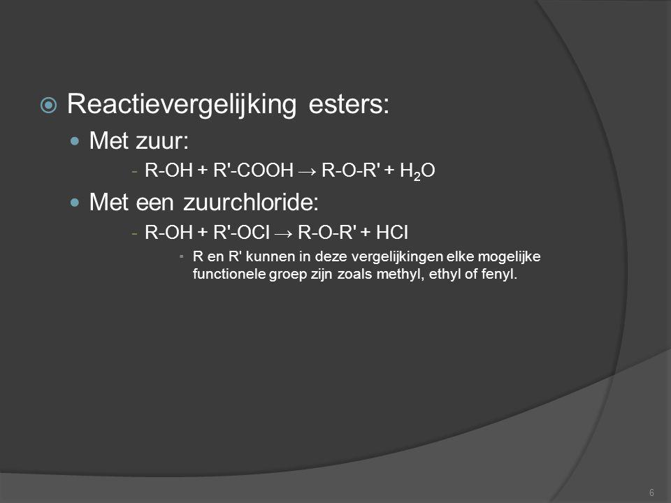 Reactievergelijking esters: