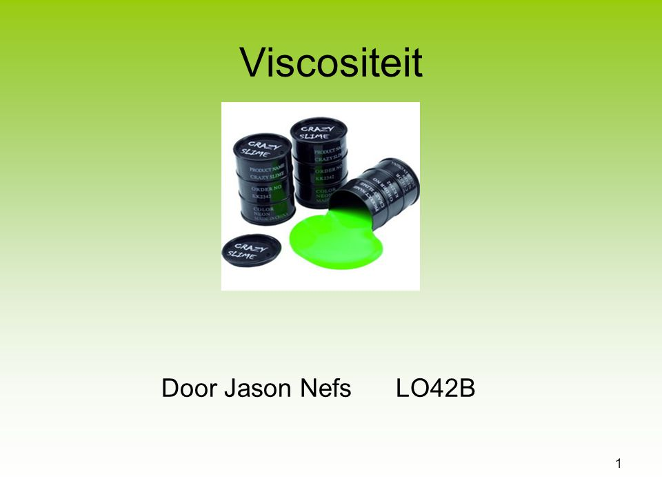 Viscositeit Door Jason Nefs LO42B