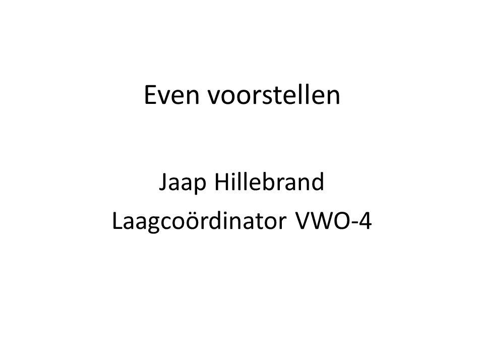 Jaap Hillebrand Laagcoördinator VWO-4