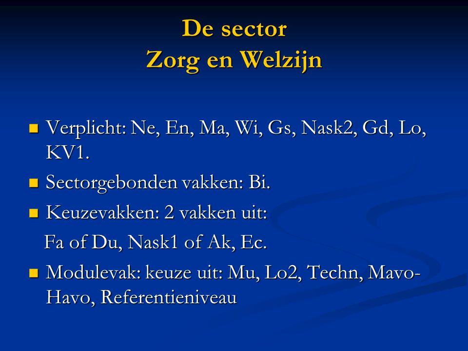 De sector Zorg en Welzijn