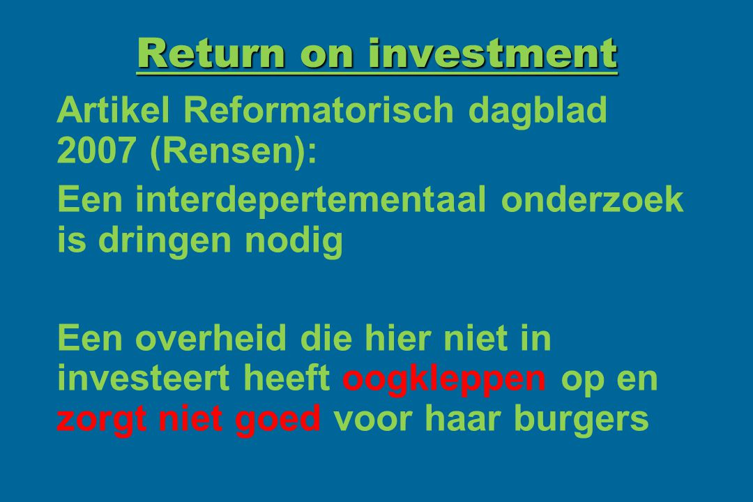 Return on investment Artikel Reformatorisch dagblad 2007 (Rensen):