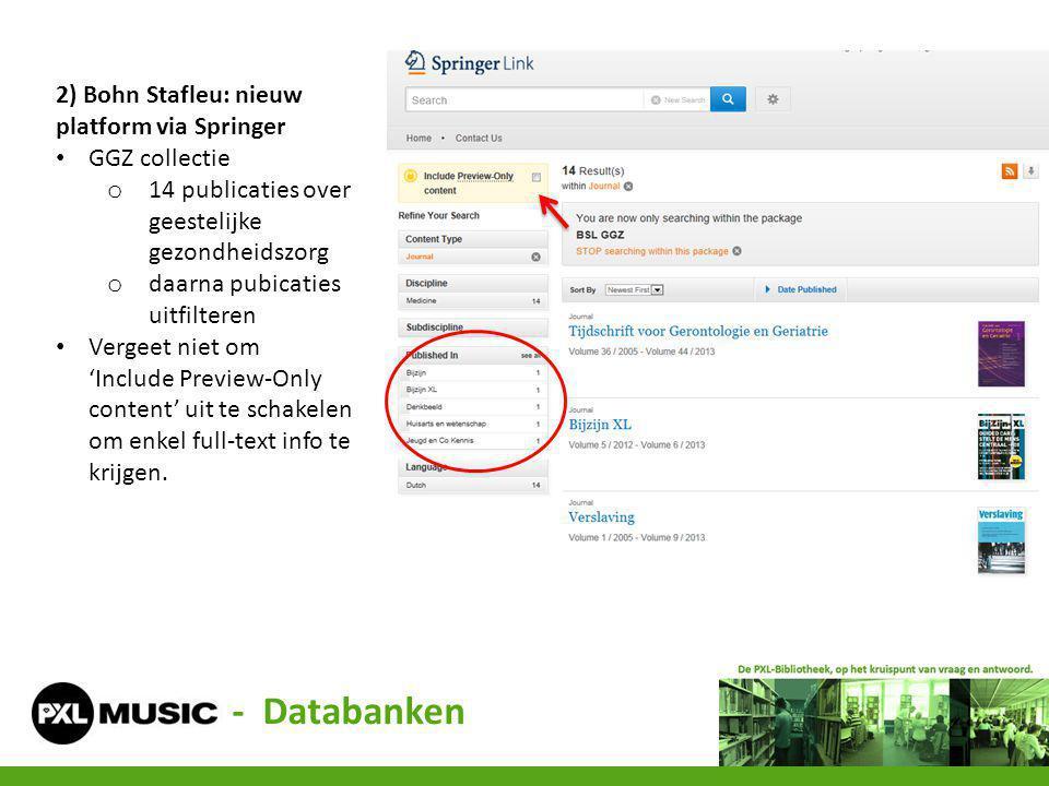 - Databanken 2) Bohn Stafleu: nieuw platform via Springer