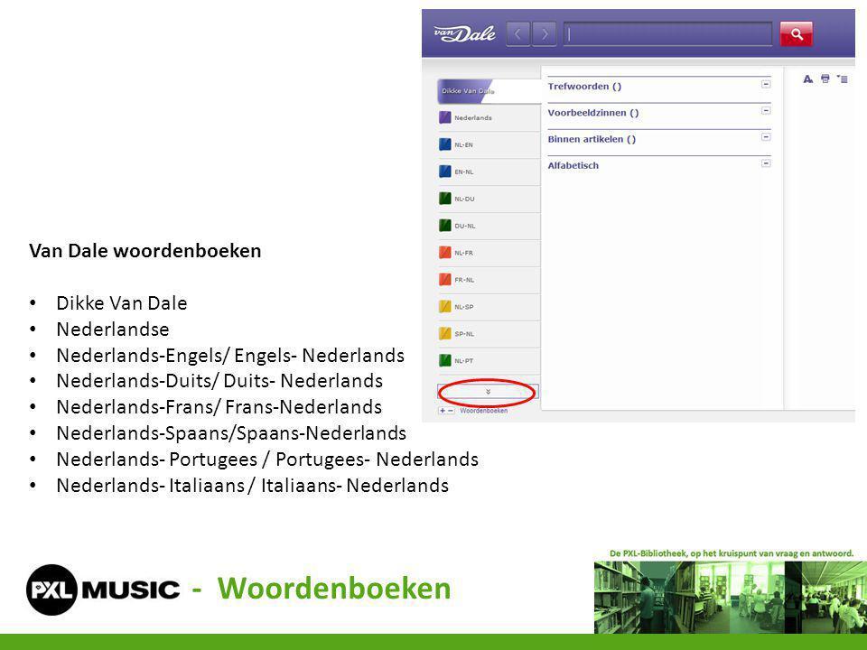 - Woordenboeken Van Dale woordenboeken Dikke Van Dale Nederlandse