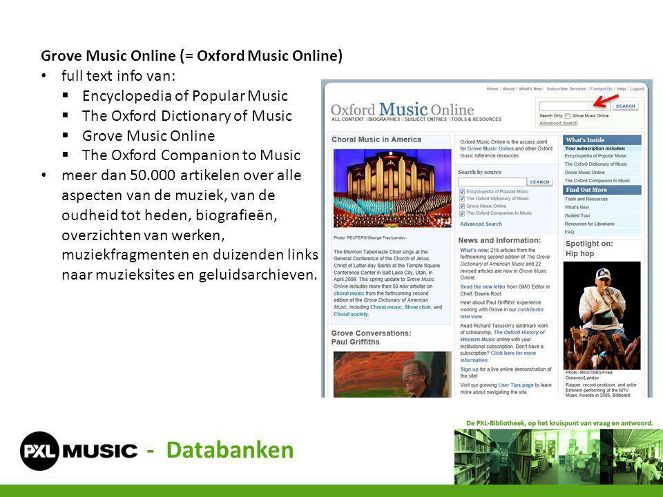 - Databanken Grove Music Online (= Oxford Music Online)