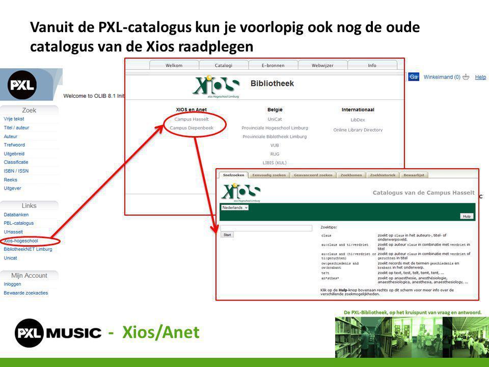 Vanuit de PXL-catalogus kun je voorlopig ook nog de oude catalogus van de Xios raadplegen