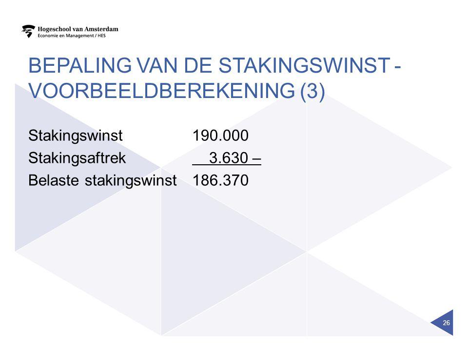 Bepaling van de stakingswinst - Voorbeeldberekening (3)