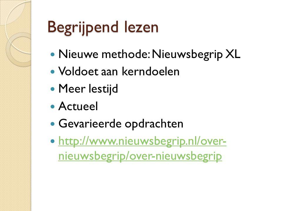 Begrijpend lezen Nieuwe methode: Nieuwsbegrip XL