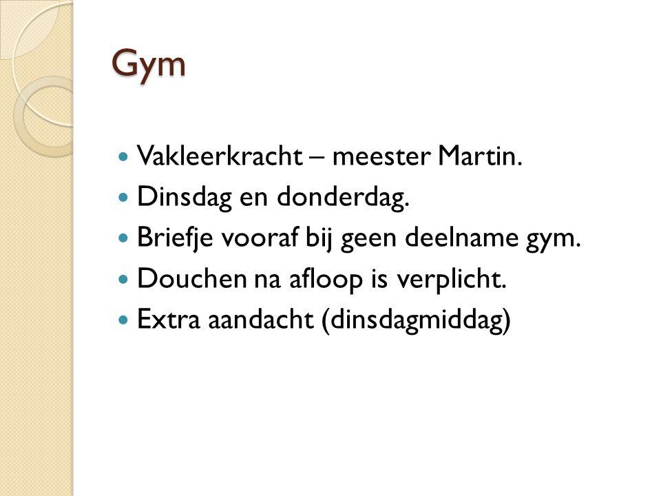 Gym Vakleerkracht – meester Martin. Dinsdag en donderdag.