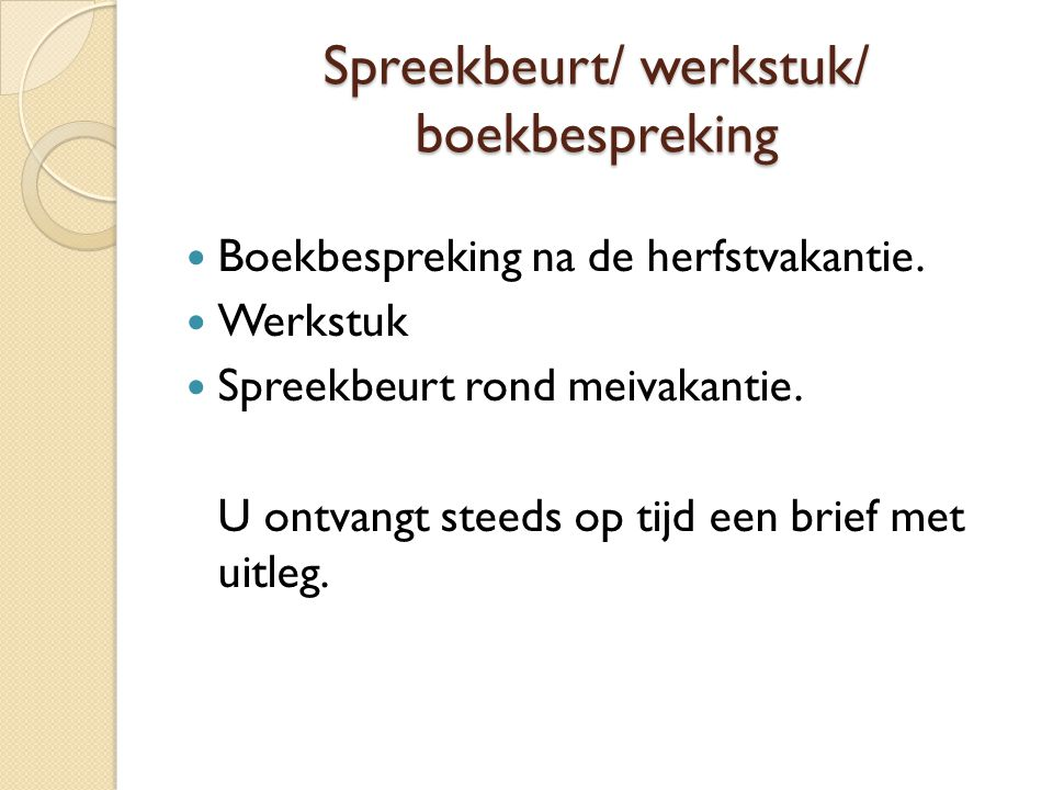 Spreekbeurt/ werkstuk/ boekbespreking