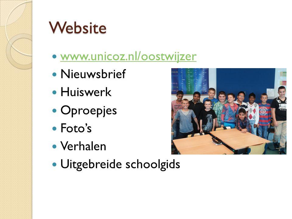 Website www.unicoz.nl/oostwijzer Nieuwsbrief Huiswerk Oproepjes Foto's