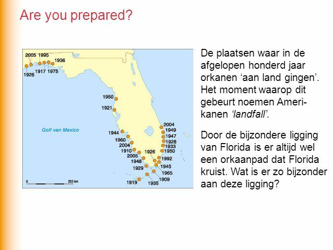 Are you prepared De plaatsen waar in de afgelopen honderd jaar