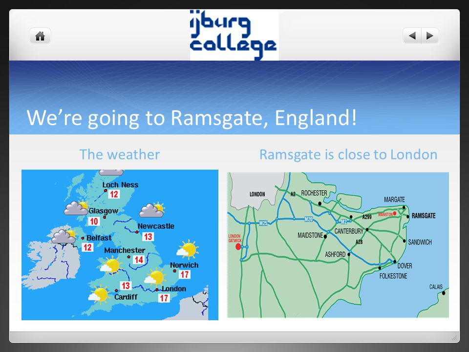 We're going to Ramsgate, England!