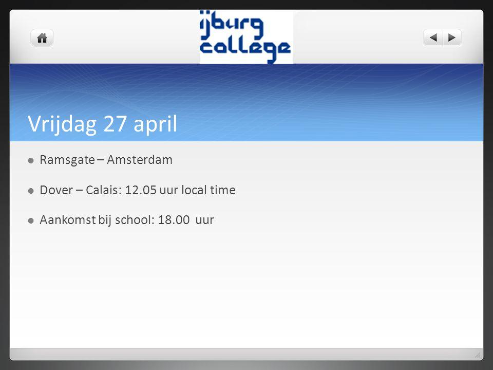 Vrijdag 27 april Ramsgate – Amsterdam