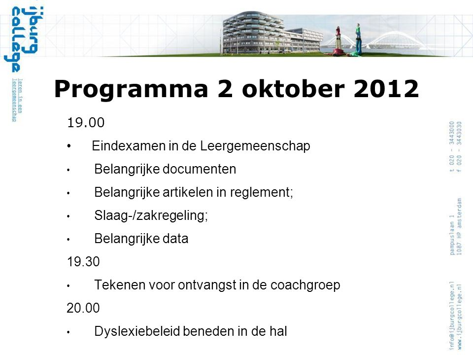 Programma 2 oktober 2012 19.00 Eindexamen in de Leergemeenschap