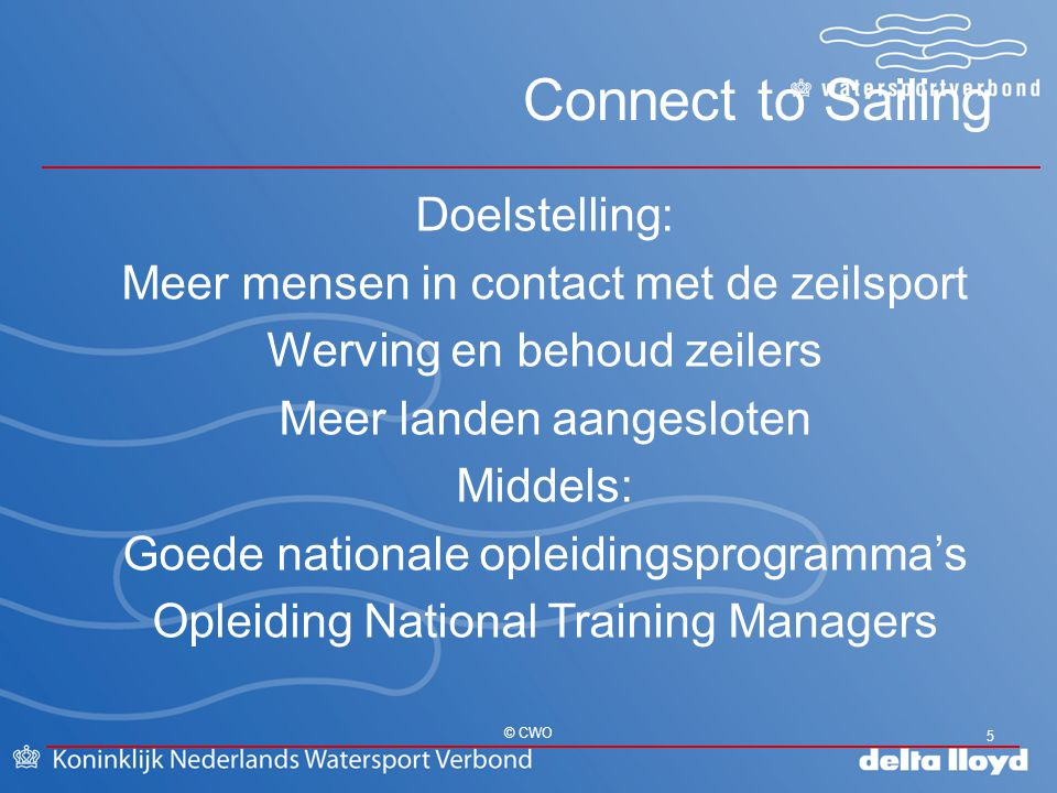 Connect to Sailing Doelstelling: