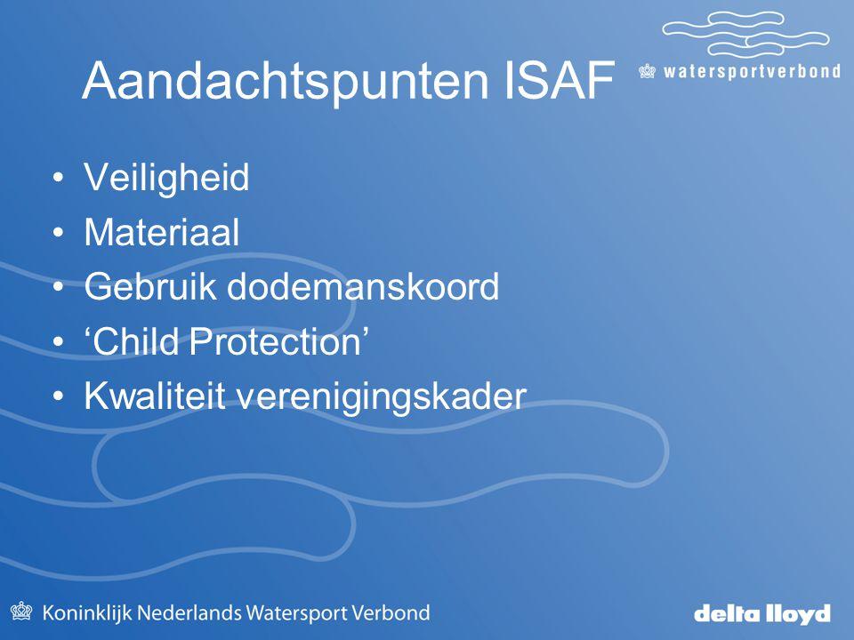 Aandachtspunten ISAF Veiligheid Materiaal Gebruik dodemanskoord