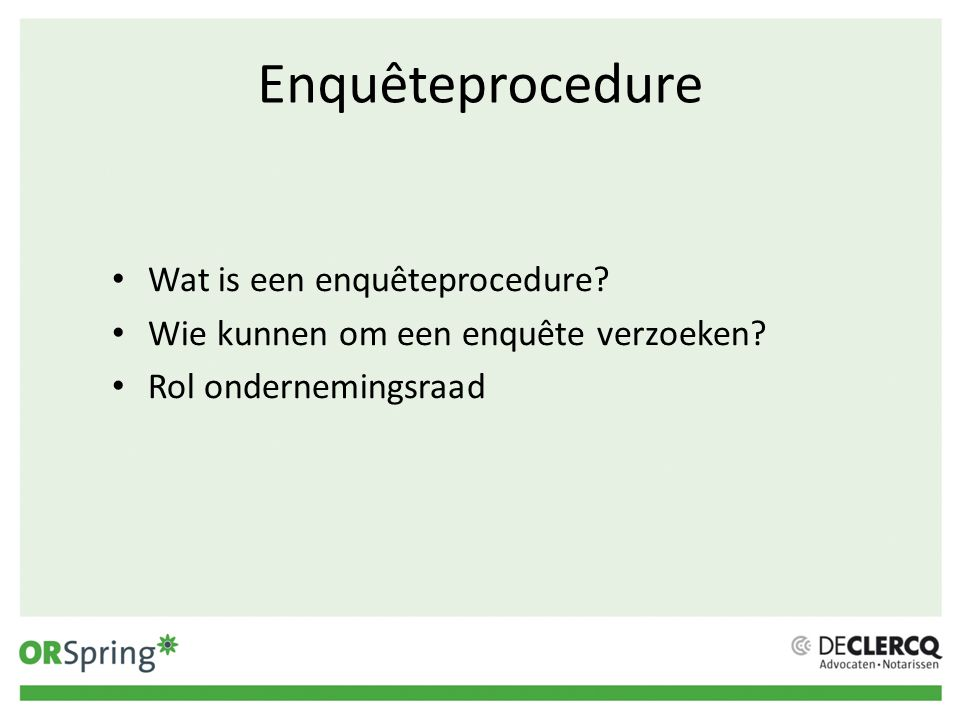 Enquêteprocedure Wat is een enquêteprocedure