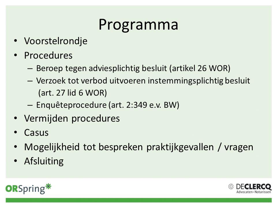 Programma Voorstelrondje Procedures Vermijden procedures Casus