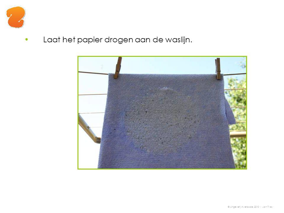 Laat het papier drogen aan de waslijn.