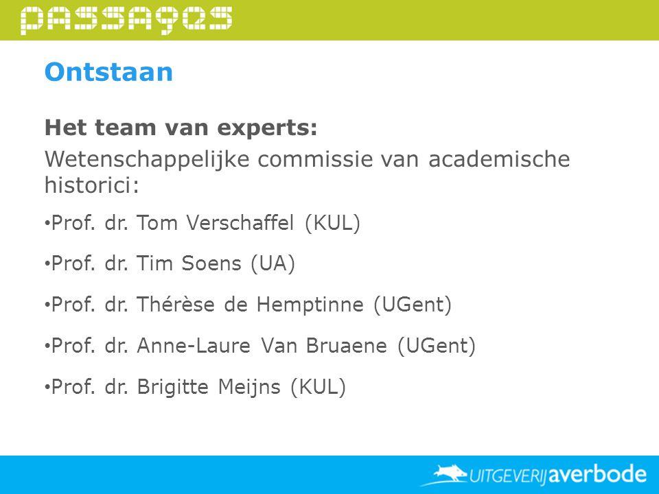 Ontstaan Het team van experts:
