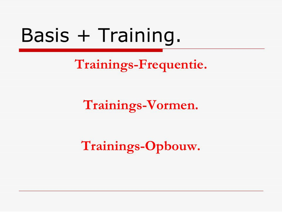 Trainings-Frequentie.