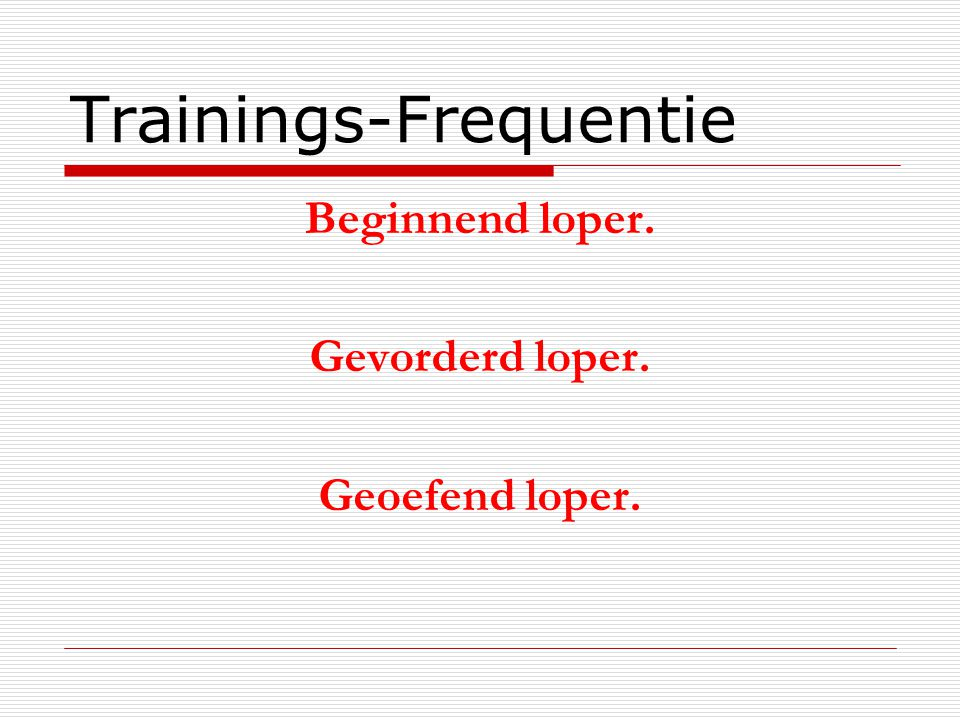 Trainings-Frequentie