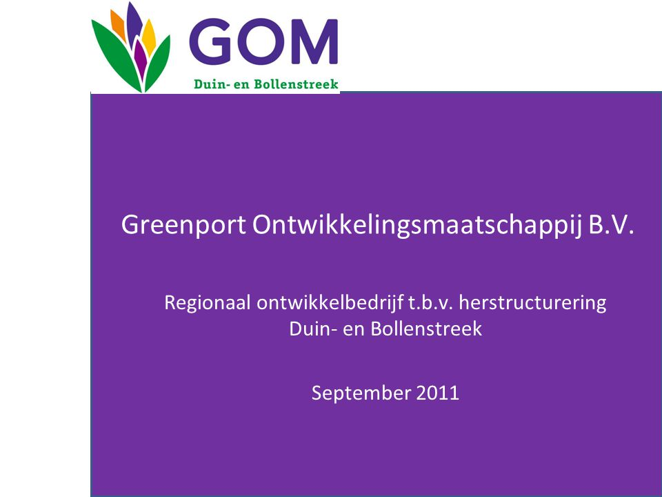 Greenport Ontwikkelingsmaatschappij B.V.