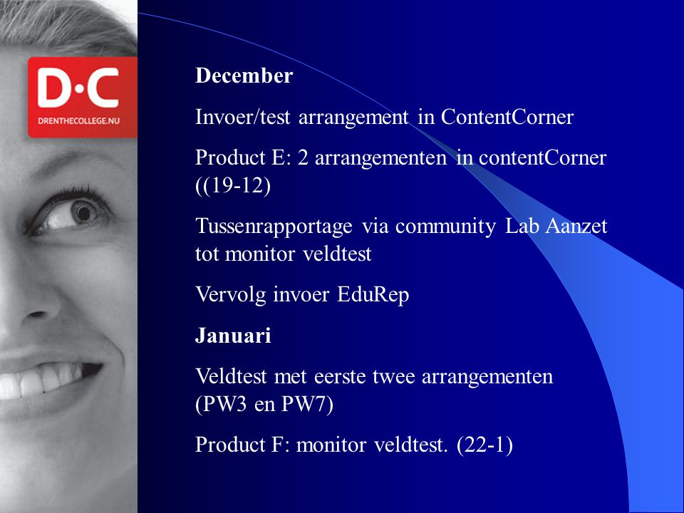 December Invoer/test arrangement in ContentCorner. Product E: 2 arrangementen in contentCorner ((19-12)