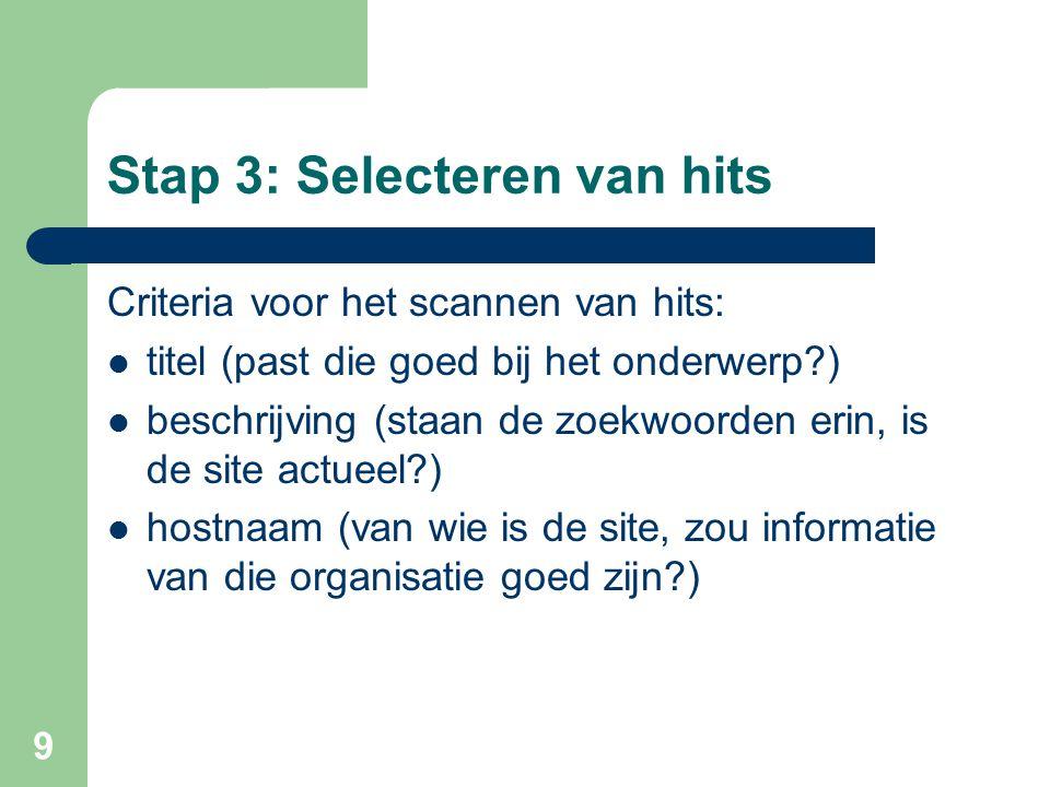 Stap 3: Selecteren van hits