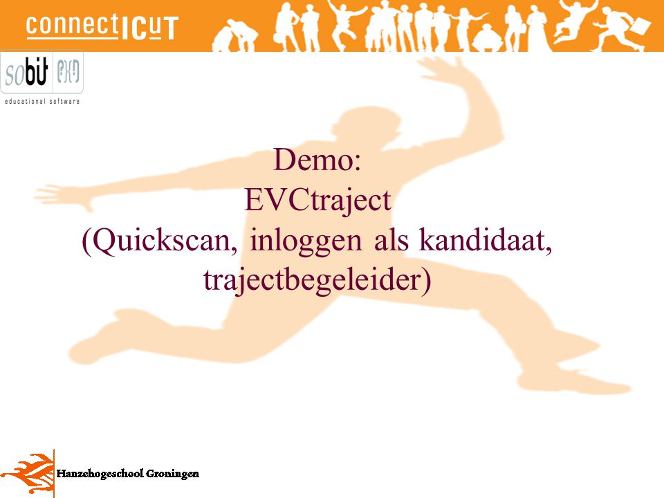 Demo: EVCtraject (Quickscan, inloggen als kandidaat, trajectbegeleider)