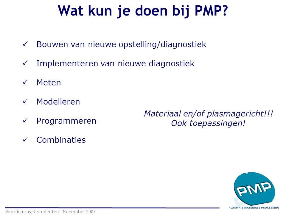 Wat kun je doen bij PMP Bouwen van nieuwe opstelling/diagnostiek