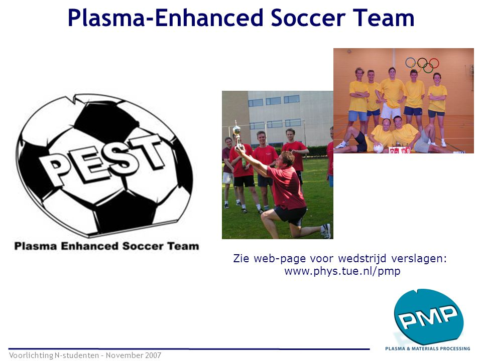 Plasma-Enhanced Soccer Team