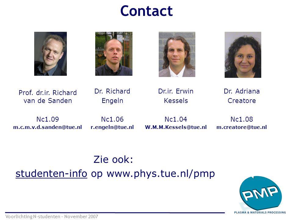 Contact Zie ook: studenten-info op www.phys.tue.nl/pmp