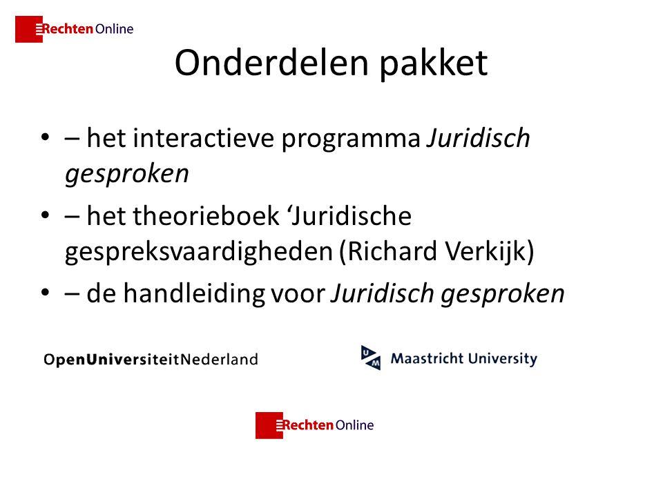 Onderdelen pakket – het interactieve programma Juridisch gesproken