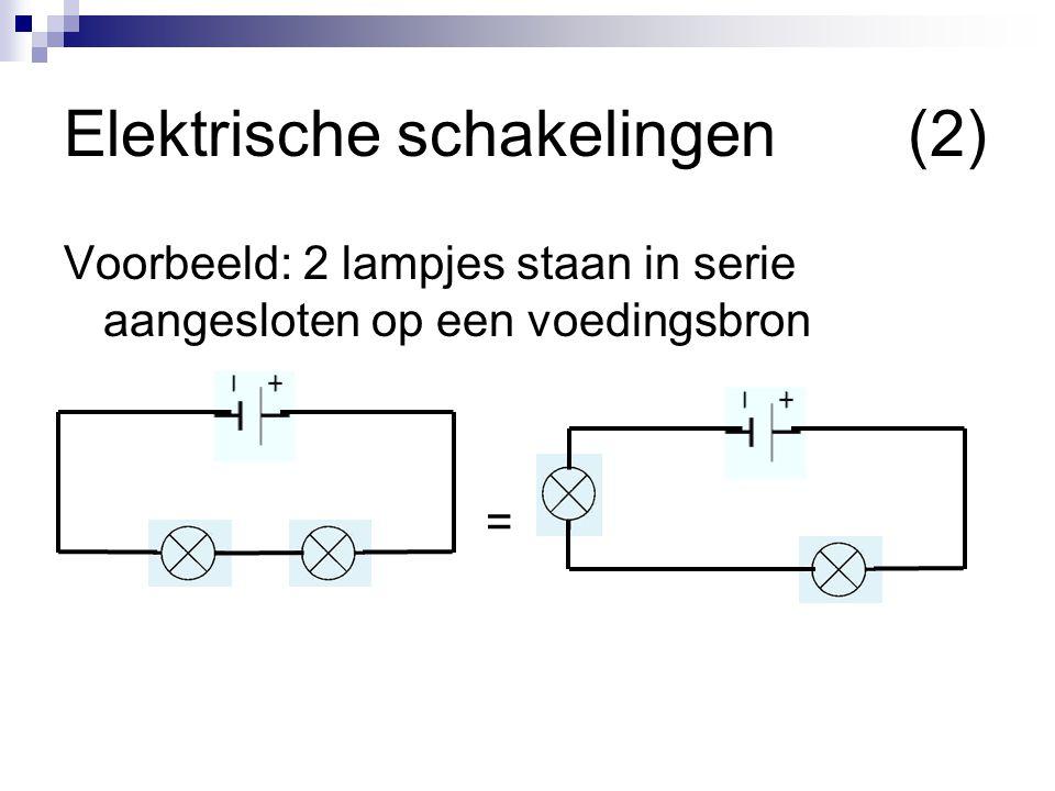 Elektrische schakelingen (2)