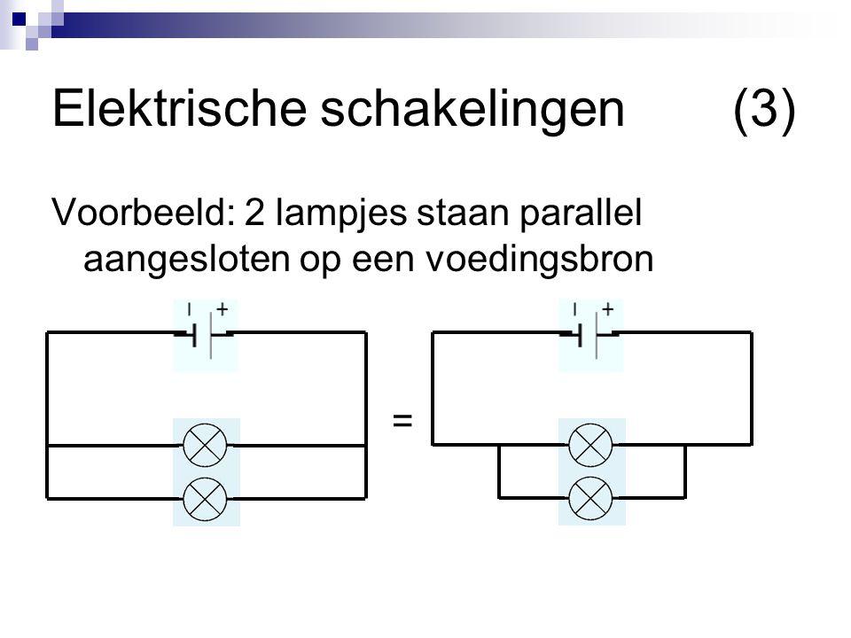 Elektrische schakelingen (3)