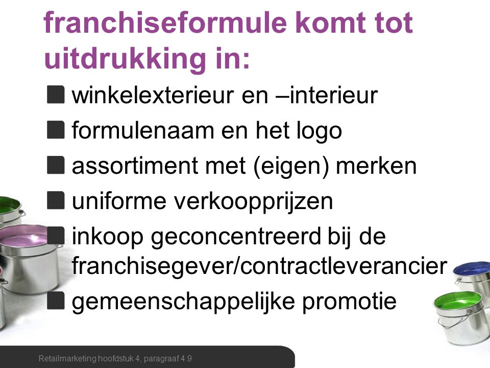 franchiseformule komt tot uitdrukking in: