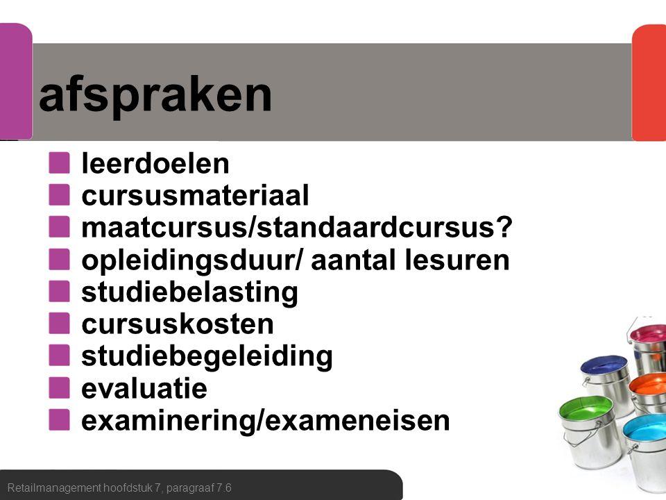 afspraken leerdoelen cursusmateriaal maatcursus/standaardcursus