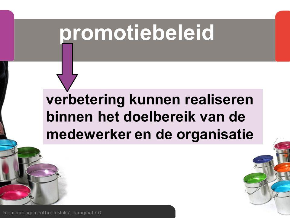 promotiebeleid verbetering kunnen realiseren binnen het doelbereik van de medewerker en de organisatie.