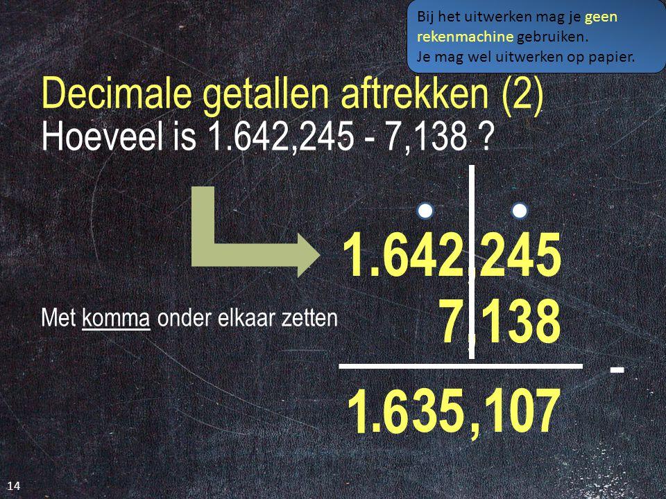 Decimale getallen aftrekken (2)