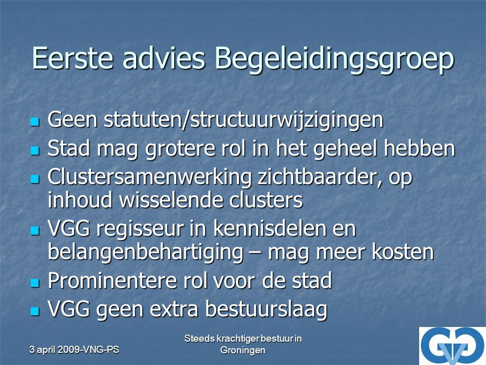 Eerste advies Begeleidingsgroep