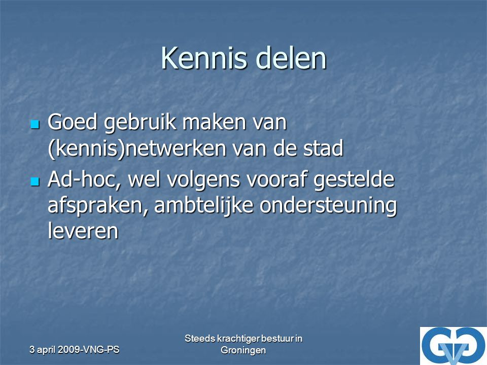 Steeds krachtiger bestuur in Groningen