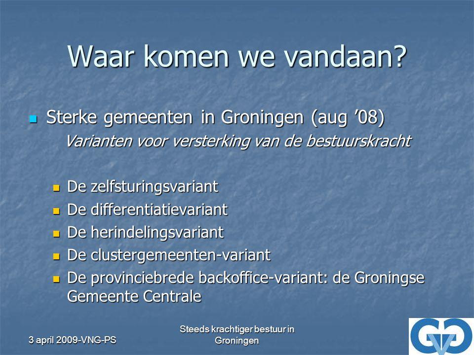 Waar komen we vandaan Sterke gemeenten in Groningen (aug '08)