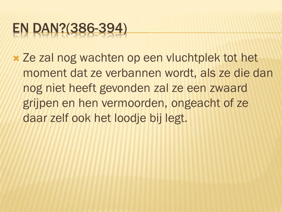En dan (386-394)