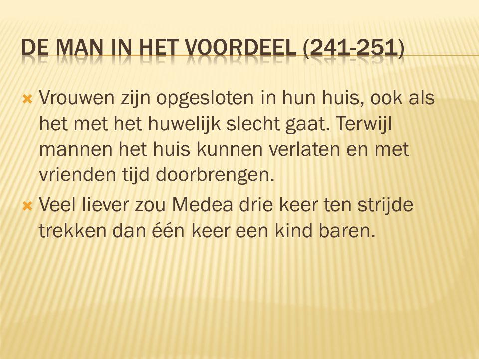 De man in het voordeel (241-251)