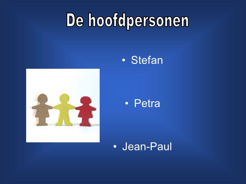 De hoofdpersonen Stefan Petra Jean-Paul