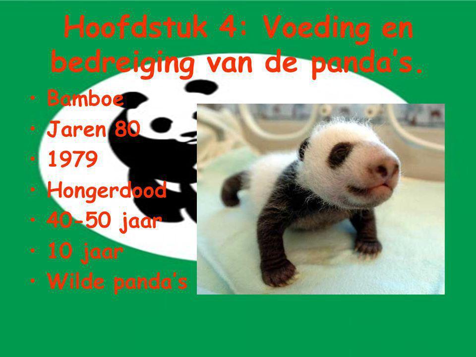 Hoofdstuk 4: Voeding en bedreiging van de panda's.