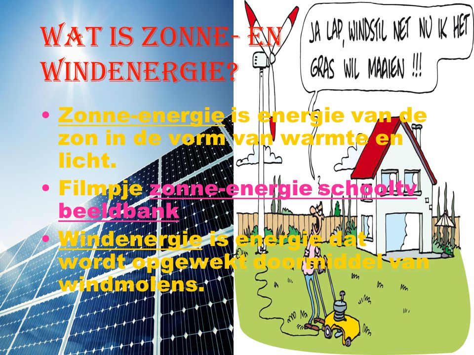 Wat is zonne- en windenergie